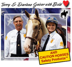 Terry & Darlene Geiser endorse CAUTION HORSES Safety Products
